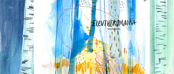Euleutheromania | www.Fenne.be