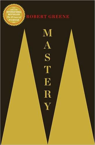 Greene Robert, (2012), Mastery